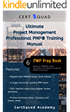 Ultimate Project Management Professional PMP® Training Manual: Based on PMBOK® Guide - 6th Edition The Definitive Guide for PMP® Certification (English Edition)