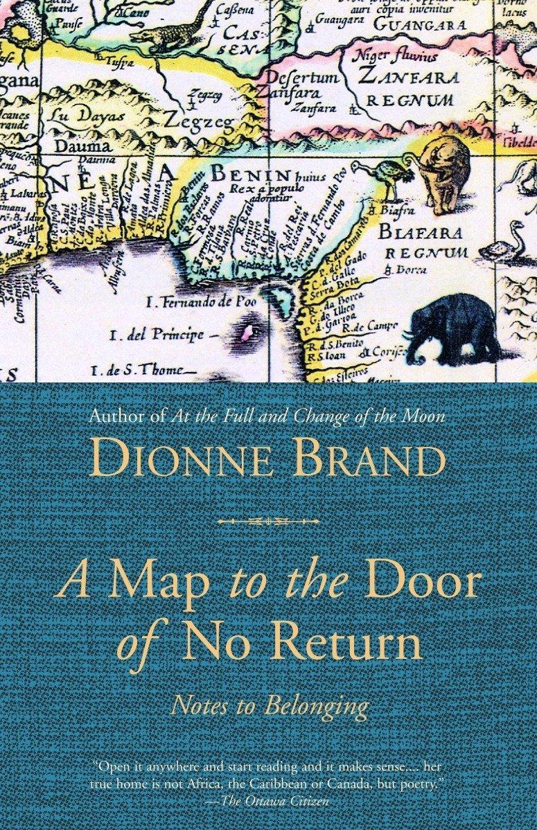 Read Online A Map to the Door of No Return: Notes to Belonging ebook