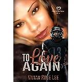 To Love Again (Heart Series Book 13)
