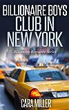 Billionaire Boys Club in New York (Billionaire Romance Series Book 3) (English Edition)