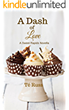 A Dash of Love: A Sweet Rapids Novella