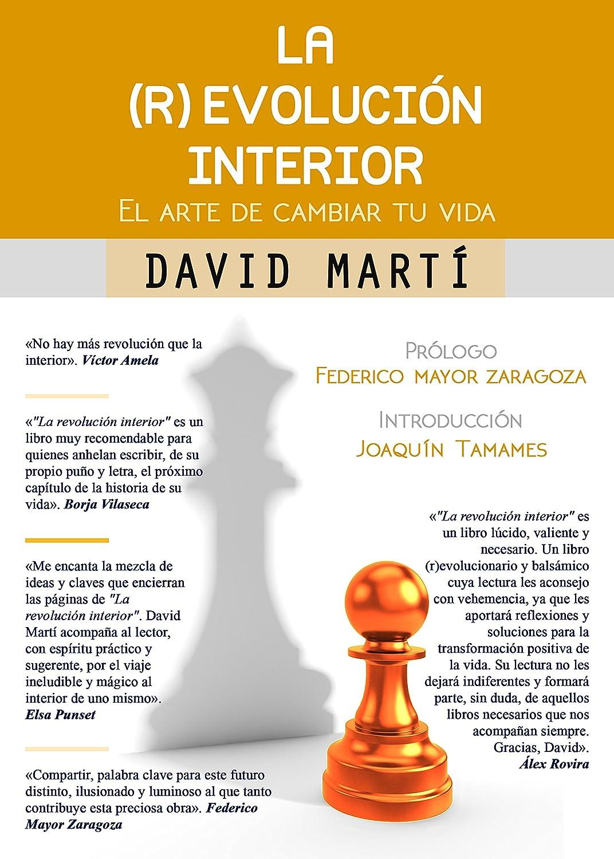 La (r)evolución interior: Un manual práctico para superar los ...