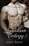 The Sebastian Trilogy: Complete Collection (The Sebastian Series)