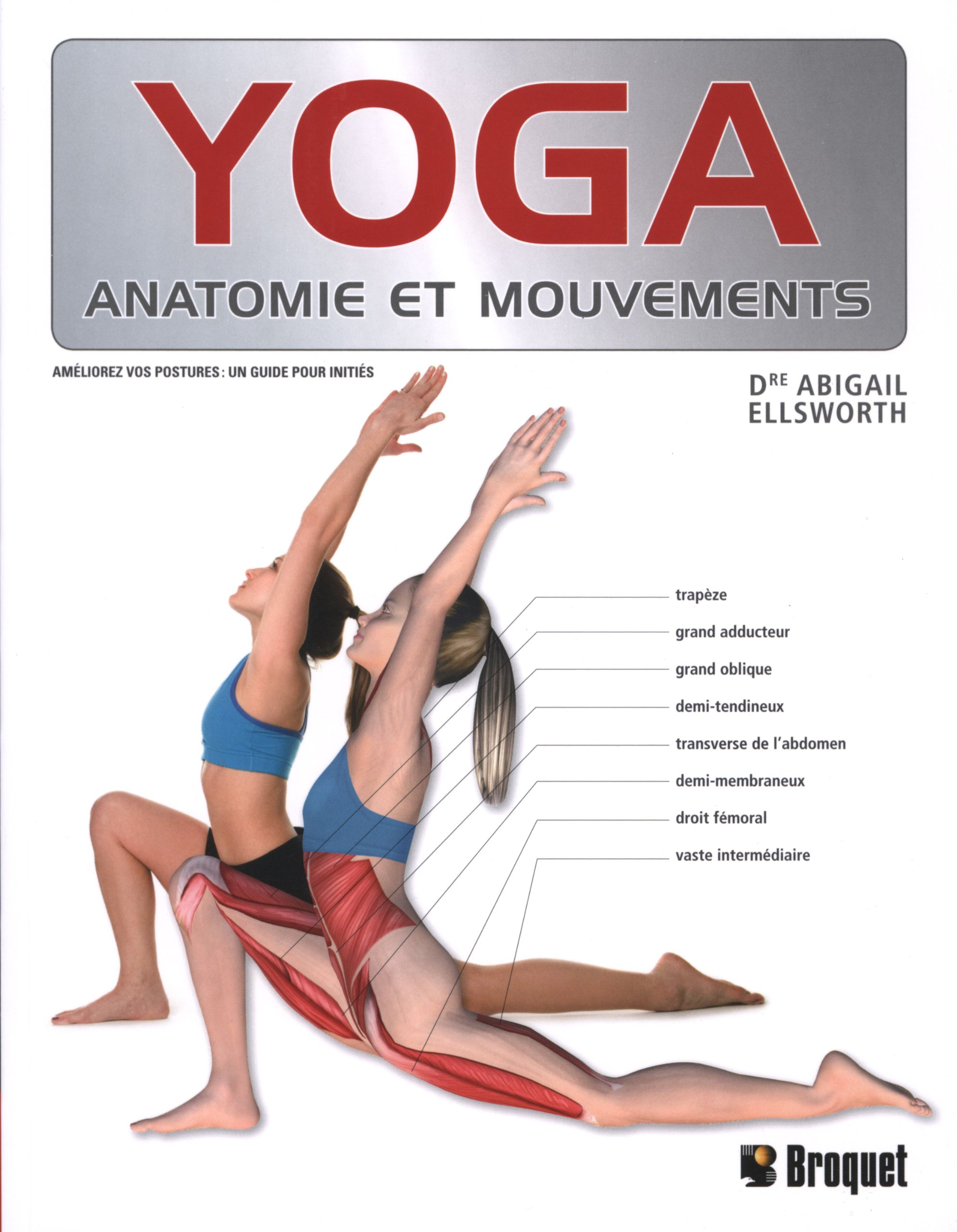 Yoga : anatomie et mouvements: Abby Ellsworth: 9782896542505: Amazon ...
