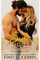 Side Hustle (The Dawson Family Series Book 3) Kindle Edition