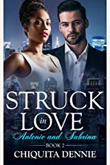 Antonio and Sabrina: Struck In Love Book 2 Kindle Edition