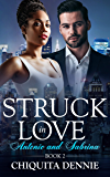 Antonio and Sabrina: Struck In Love Book 2