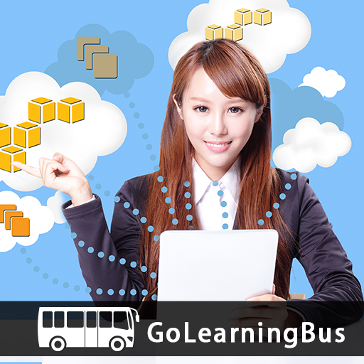 Learn Amazon Web Services by GoLearningBus