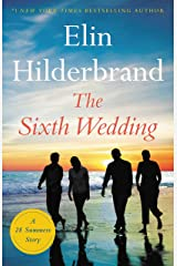 The Sixth Wedding: A 28 Summers Story Kindle Edition