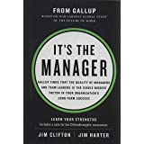 It's the Manager: Gallup finds the quality of managers and team leaders is the single biggest factor in your organization's l