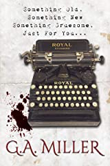 Something Old, Something New: Something Gruesome, Just For You... Kindle Edition