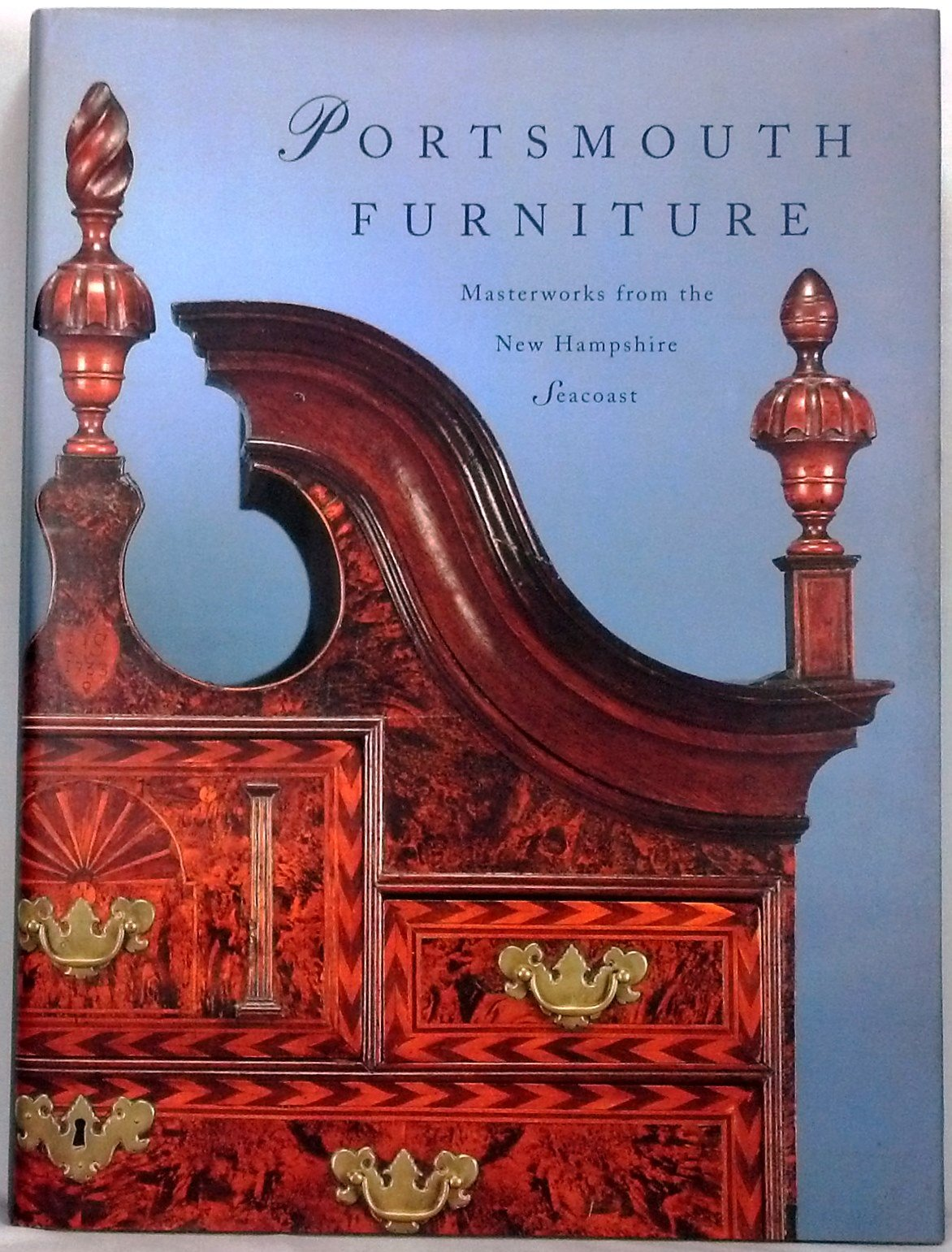 Portsmouth Furniture: Masterworks From The New Hampshire Seacoast: Brock W.  Jobe: 9780874516074: Amazon.com: Books