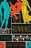 Running: A Novel