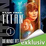 Star Trek. Die Hunde des Orion (Titan 3)