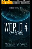 World 4: Awakening