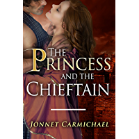 The Princess and the Chieftain ~ a Highland novella of unexpected bliss (Clan MacKrannan's Secret Traditions Book 9) (English Edition)