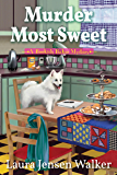 Murder Most Sweet: A Bookish Baker Mystery