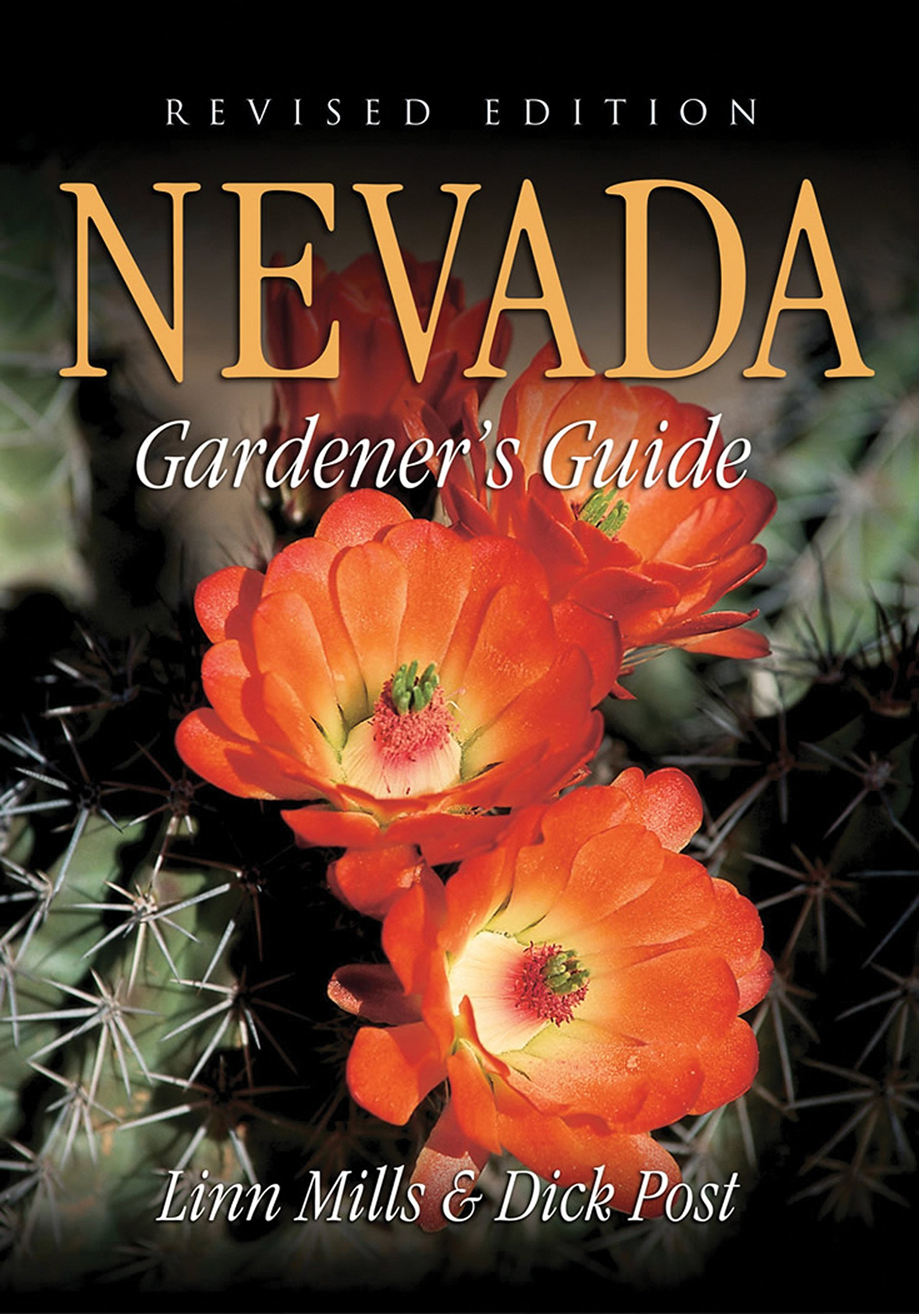 Nevada Gardeneru0027s Guide (Gardeneru0027s Guides): Linn Mills: 9781591861164:  Amazon.com: Books