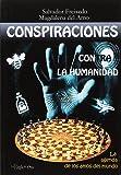 Conspiraciones contra la humanidad: La agenda de los amos del mundo