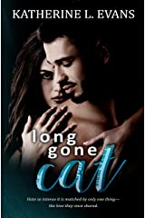 Long Gone Cat: A Friends to Lovers Second Chance Romance Kindle Edition