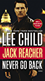 Never Go Back (with bonus novella High Heat) (Jack Reacher, Book 18)