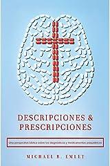 Descripciones & Prescripciones (Spanish Edition) Kindle Edition