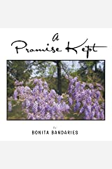 A Promise Kept Kindle Edition