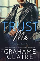 Trust Me: A Roommates To Lovers Romance Novel (Free Book 2) Kindle Edition