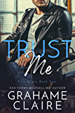 Trust Me: A Roommates To Lovers Romance Novel (Free Book 2)