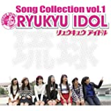 RYUKYU IDOL Song Collection vol.1