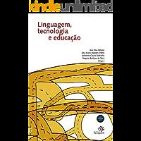 Linguagem, tecnologia e educação