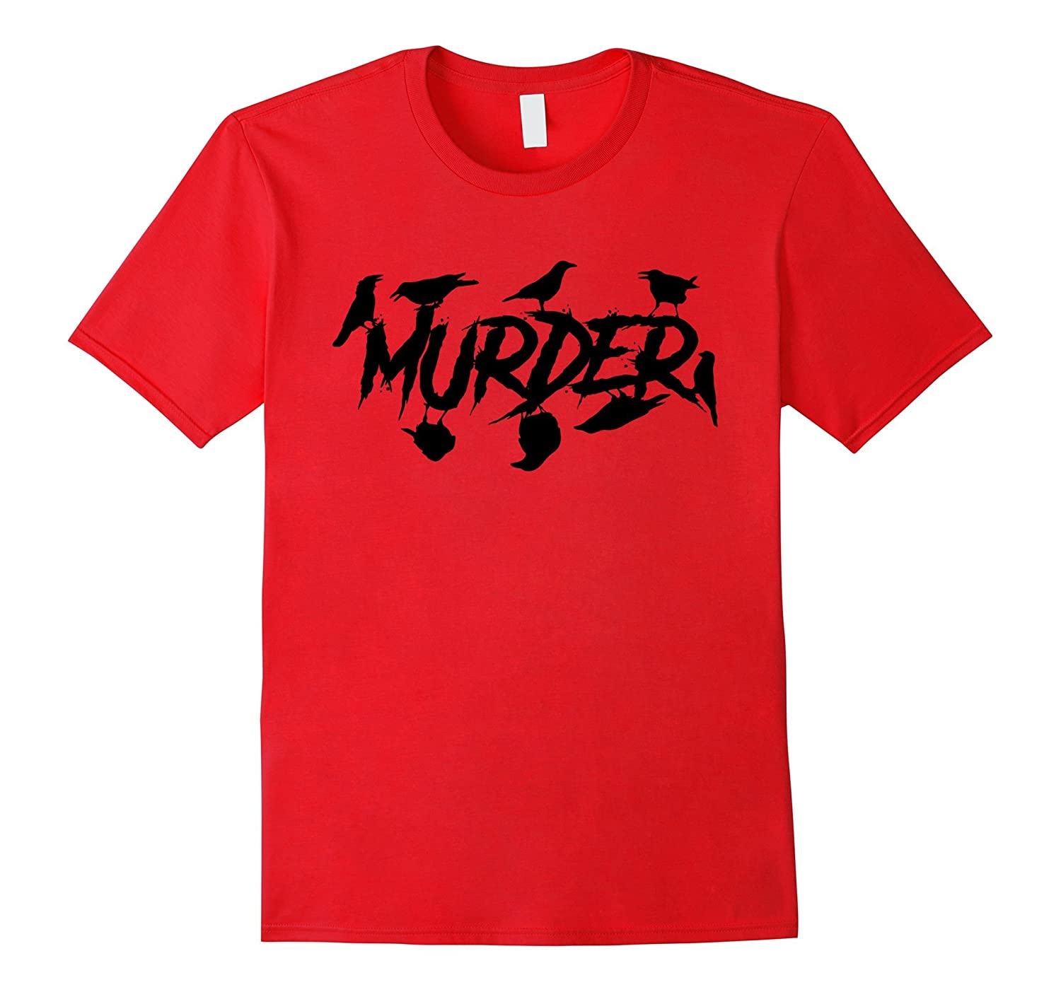 Murder Crows Graphic Tee Shirt Horror Style Text-TJ