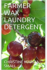 FARMER WAX LAUNDRY DETERGENT Kindle Edition