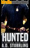Hunted (A Seventeen Series Novel Book 1)