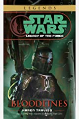 Bloodlines: Star Wars Legends (Legacy of the Force) (Star Wars: Legacy of the Force - Legends Book 2) Kindle Edition