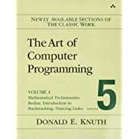 The Art of Computer Programming, Volume 4, Fascicle 5: Mathematical Preliminaries Redux; Introduction to Backtracking…