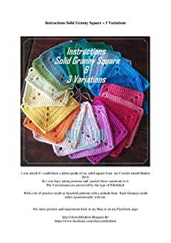Instructions Solid Granny Square + 3 Variations (US Terms)