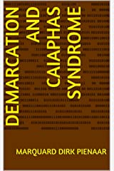 Demarcation and Caiaphas syndrome Kindle Edition