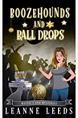 Boozehounds and Ball Drops (Mystic's End Mysteries Book 6) Kindle Edition