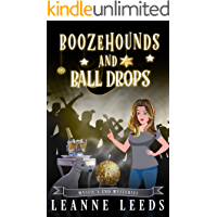 Boozehounds and Ball Drops (Mystic's End Mysteries Book 6)