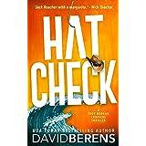 Hat Check: A laugh until you die coastal crime thriller! (A Troy Bodean Tropical Thriller Book 1)
