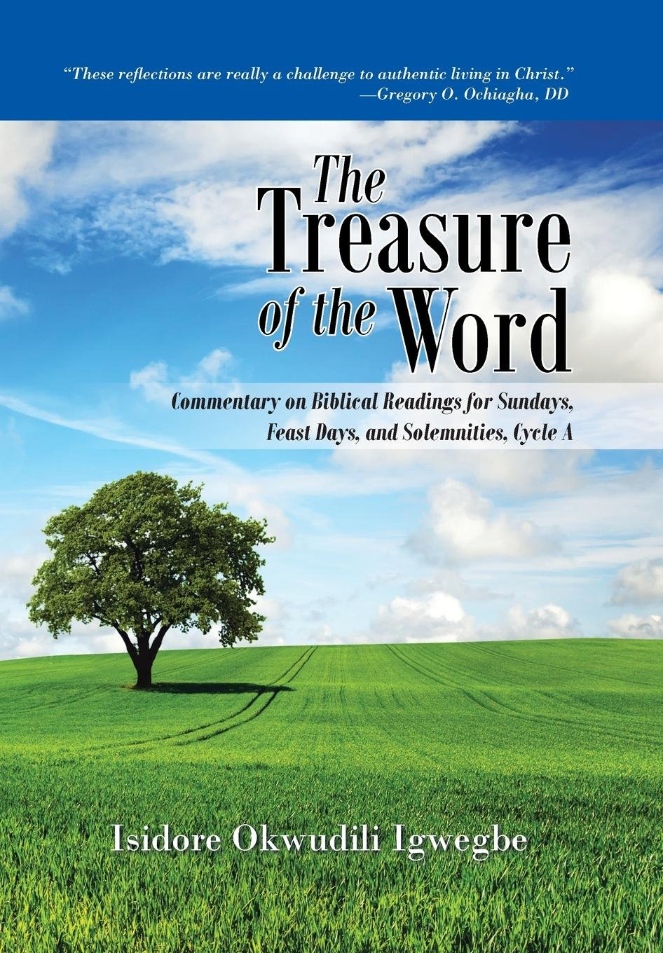 Download The Treasure of the Word: Commentary on Biblical Readings for Sundays, Feast Days, and Solemnities, Cycle a PDF