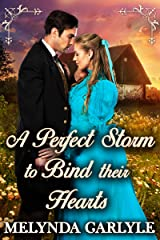 A Perfect Storm to Bind their Hearts: A Historical Western Romance Novel Kindle Edition