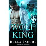 Wolf King: A Dark Mafia Shifter/Rejected Mate Romance (Wolves of New York Book 1)