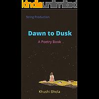 Dawn to Dusk (English Edition)