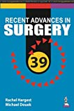 Recent Advances in Surgery 39