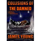 Collisions of the Damned: The Defense of the Dutch East Indies (The Usurper's War Book 2)