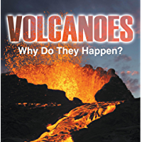 Volcanoes - Why Do They Happen?: Volcanoes for