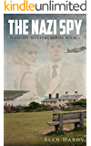 The Nazi Spy: Nazi Spy Mystery Series Book 1