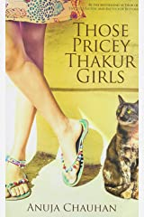 Those Pricey Thakur Girls Paperback